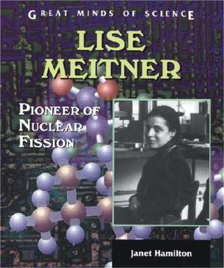 lise-meitner-pioneer-of-nuclear-fission