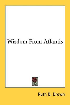 Wisdom from Atlantis