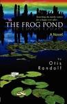The Frog Pond by Otis Randolf