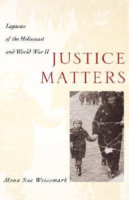 Justice Matters by Mona Sue Weissmark