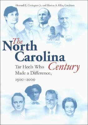 north-carolina-century-tar-heels-who-made-a-difference-1900-2000