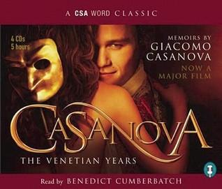 The Venetian Years by Giacomo Casanova