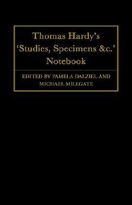 "Thomas Hardy's ""studies, Specimens &c."" Notebook"
