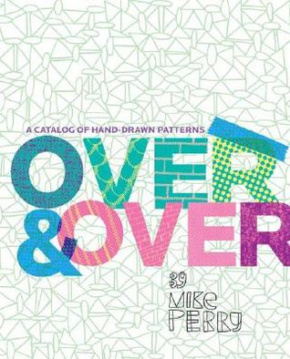 Over and Over by Mike Perry