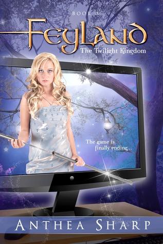 The Twilight Kingdom (Feyland, #3)