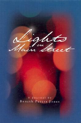 Lights on Main Street: A Journal