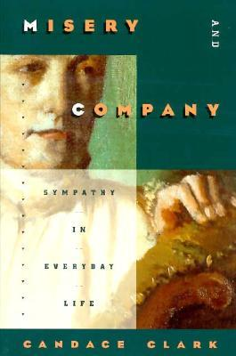 Misery and Company: Sympathy in Everyday Life