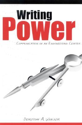 Writing Power: Communication in an Engineering Center