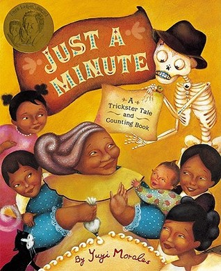 Just a Minute! by Yuyi Morales