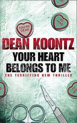 Resultado de imagen de Your heart belongs to me, de Dean Koontz