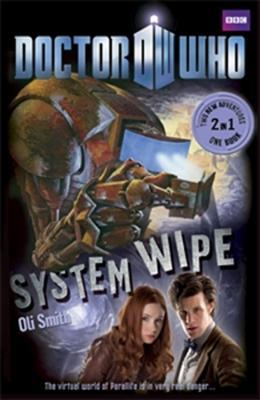 Doctor Who: The Good, the Bad and the Alien / System Wipe