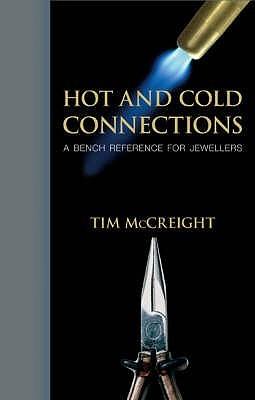 Hot and Cold Connections for Jewellers. A&C Black Visual Arts. 2007. Libros en línea descarga gratuita ebooks