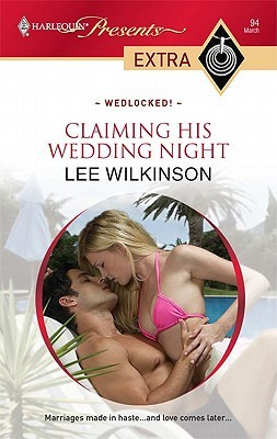 Claiming His Wedding Night by Lee Wilkinson
