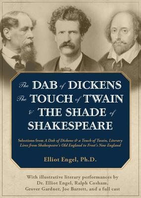 The Dab of Dickens, the Touch of Twain and the Shade Of Shakespeare