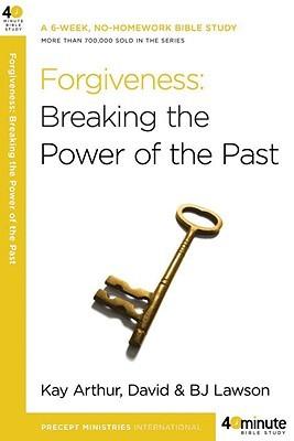 Forgiveness by Kay Arthur