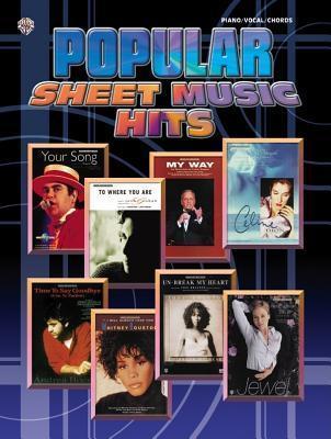 Popular Sheet Music Hits: Piano/Vocal/Chords