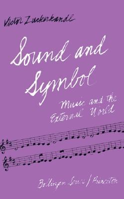 Sound and Symbol: Music and the External World
