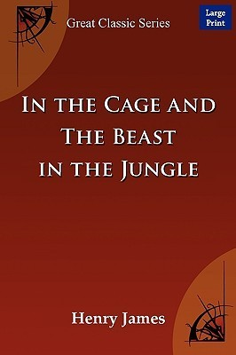 In the Cage and the Beast in the Jungle