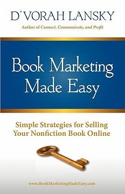Book Marketing Made Easy by D'vorah Lansky