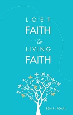 Lost Faith to Living Faith