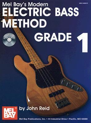 Modern Electric Bass Method, Grade 1 [With CD]