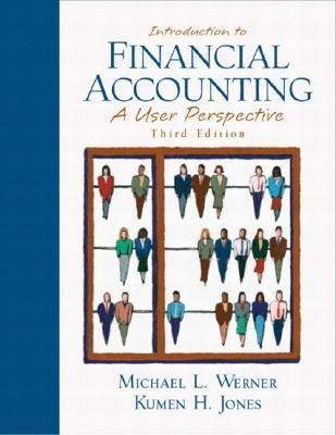 Introduction to Financial Accounting: A User Perspective