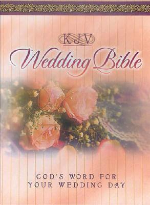 Wedding Bible-KJV: God's Word for Your Wedding Day