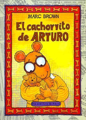El Cachorrito de Arturo = Arthur's New Puppy