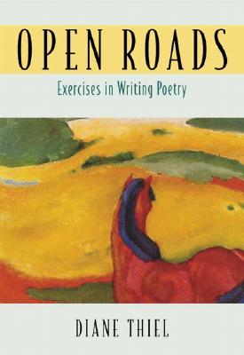 Open Roads by Diane Thiel