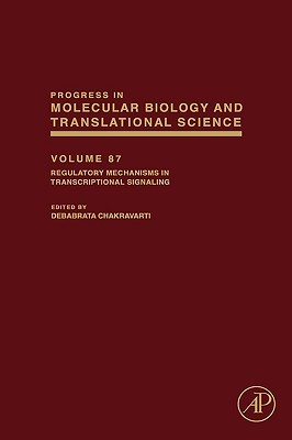 Regulatory Mechanisms In Transcriptional Signaling, Volume 87