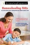 Homeschooling FAQs: 101 Questions Every Homeschooling Parent Should Ask