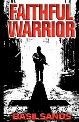 Faithful Warrior