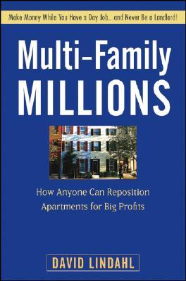 multi-family-millions-how-to-flip-and-reposition-small-apartment-buildings-for-maximum-profit-in-minimum-time