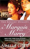 A Marquis to Marry (The Rogues' Dynasty #2)
