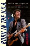 Born in the U.S.A.: Bruce Springsteen and the American Tradition