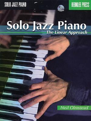 Solo Jazz Piano: The Linear Approach [With CD (Audio)]