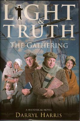 The Gathering (Light & Truth, #2)