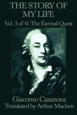 The Story of My Life Vol. 3 of 6 the Eternal Quest