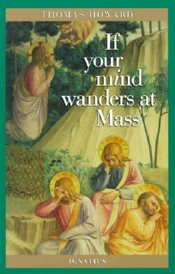 if-your-mind-wanders-at-mass