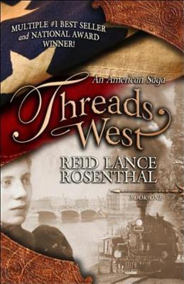 Threads West: An American Saga (Threads West, #1)