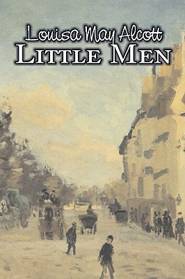 Little Men by Louisa May Alcott, Fiction, Family, Classics