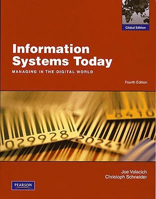 Information systems today managing in the digital world by joseph information systems today managing in the digital world by joseph s valacich fandeluxe Choice Image