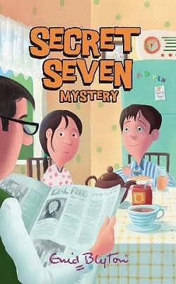 Secret Seven Mystery by Enid Blyton