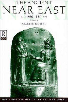 The Ancient Near East: c. 3000-330 BC (2 Volumes)