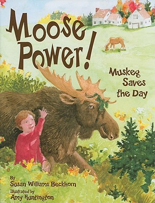 7670235 moose power! muskeg saves the day by susan w beckhorn Biggest Moose in Maine at edmiracle.co