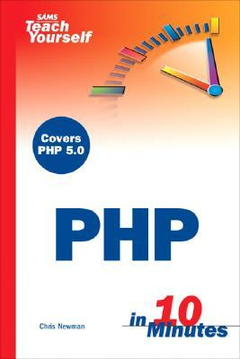 Sams Teach Yourself PHP in 10 Minutes por Chris Newman 978-0672327629 PDF iBook EPUB
