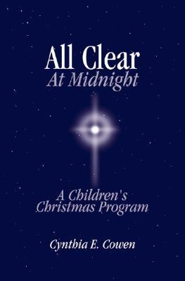 All Clear at Midnight: A Children's Christmas Program