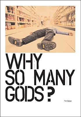 Why So Many Gods?