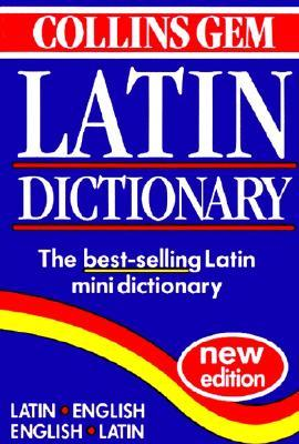 Collins Gem Latin Dictionary (Collins Gem)