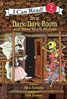 In a Dark, Dark Room: And Other Scary Stories